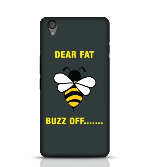 Dear Fat Buzz off mobile cover